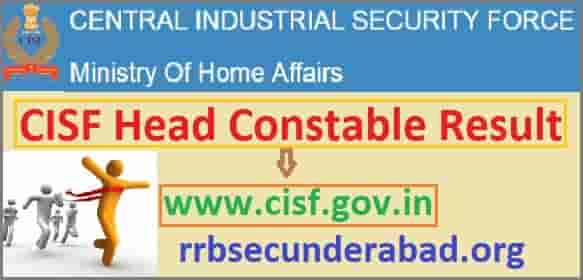 CISF Head Constable Result 2019