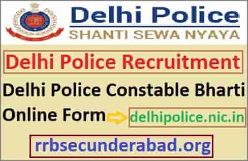 Delhi Police Constable Recruitment 2019