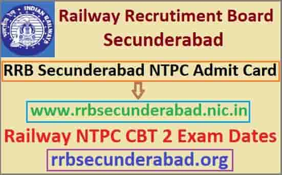 RRB Secunderabad NTPC CBT 2 Admit Card 2019