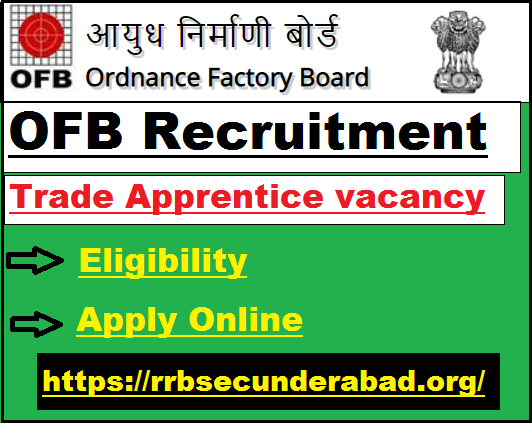 OFB Trade Apprentice Recruitment 2020